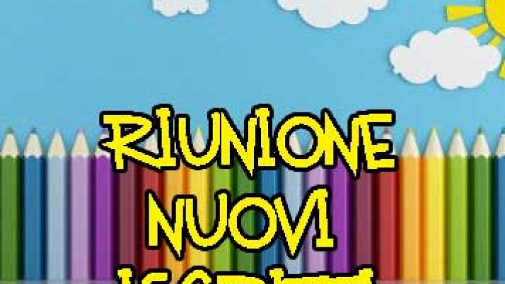 RIUNIONE NUOVI ISCRITTI A.S. 2019/20